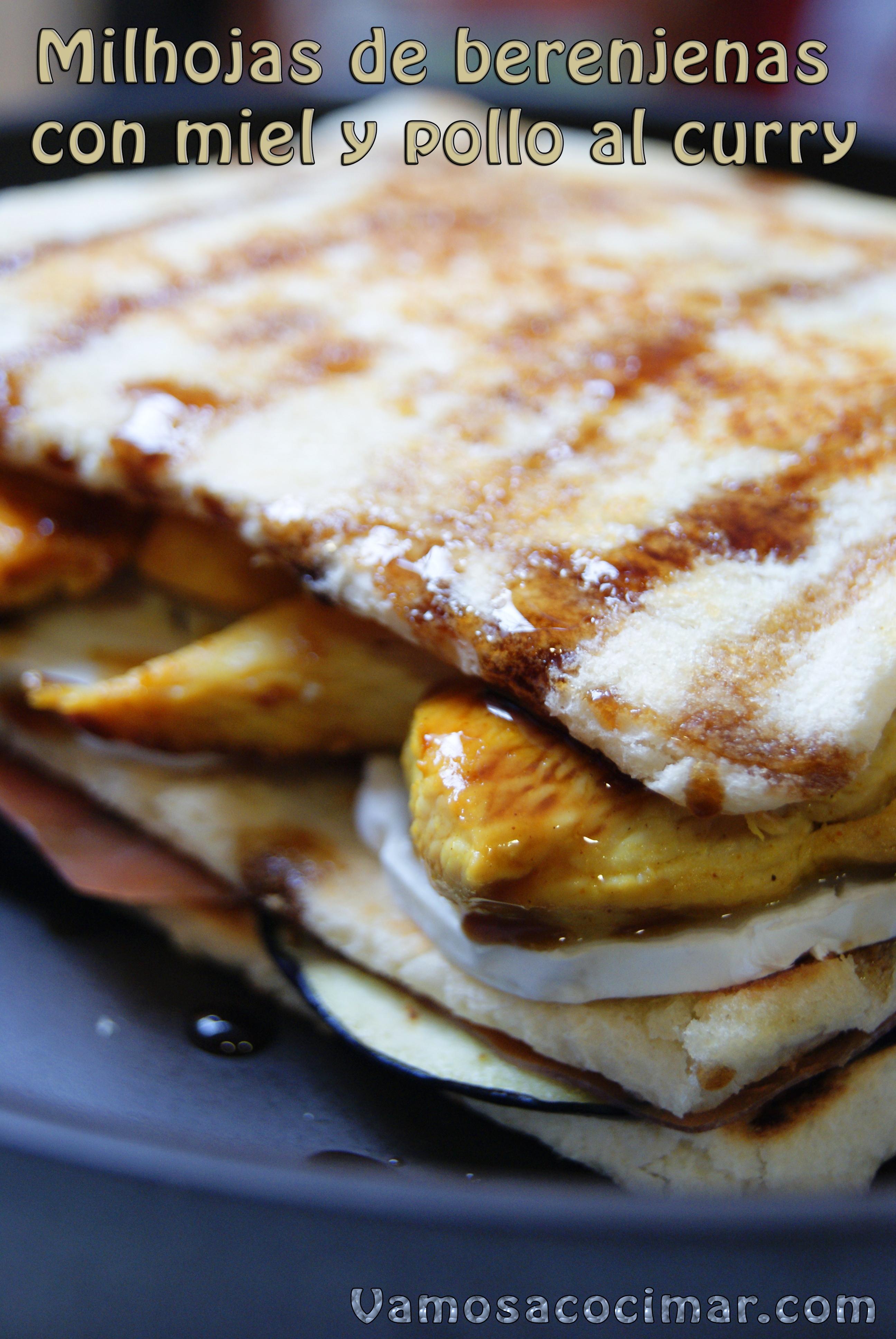 receta-milhoja-berenjena-pollo-curry-miel